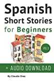 amazon spanish - Spanish: Short Stories for Beginners + Audio Download: Improve your reading and listening skills in Spanish (Volume 3)
