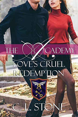 Love's Cruel Redemption: The Ghost Bird Series: #12 (The Academy) cover