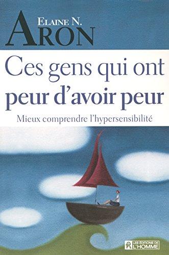 [FREE] Ces gens qui ont peur d'avoir peur (French Edition) P.D.F