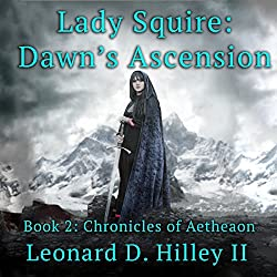 Lady Squire: Dawn's Ascension