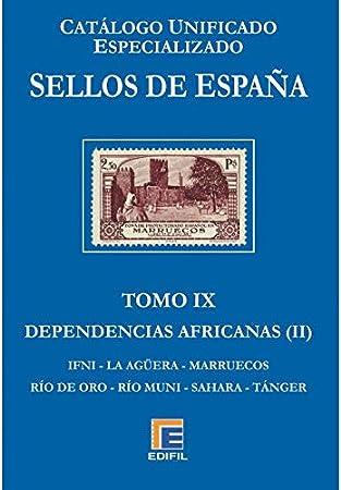Catálogo Unificado EDFIL Especializado de Sellos de España Serie Azul Tomo IX. Dependencias Africanas (II): Amazon.es: Juguetes y juegos