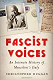 Fascist Voices, Christopher Duggan, 0199730784