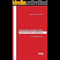 Letramento Racial Crítico Através de Narrativas autobiográficas: Com atividades reflexivas