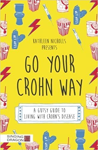 Go Your Crohn Way: A Gutsy Guide to Living with Crohn's Disease by Kathleen Nicholls (2016-05-05)