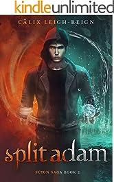 Split Adam: Scion Saga Book 2