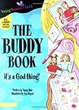 The Buddy Book, Nancy N. Rue, 0310700647