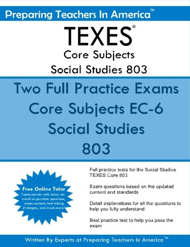 TEXES Core Subjects Social Studies 803: 291 TEXES Core Subjects EC-6