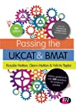 Passing the Ukcat and Bmat (Student Guides to University Entrance Series)