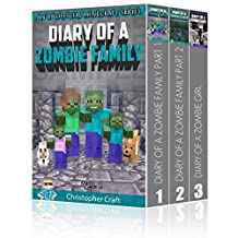 Box Set: Zombie Family Series - Buy 2 Get 1 Free!: Epic Minecraft Zombie Adventures (Unofficial Minecraft Books)