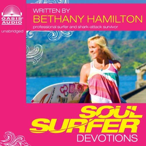 Soul Surfer Devotions by Oasis Audio
