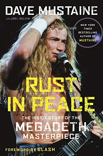 Book Cover: Rust in Peace: The Inside Story of the Megadeth Masterpiece