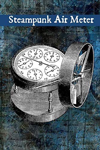 Air Dam Blank - Steampunk Air Meter: A Blank Lined Journal For Vintage Lovers