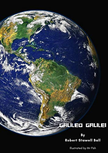 Great Astronomers: Galileo Galilei  By Robert