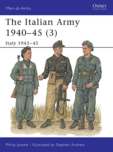The Italian Army 1940–45 (3): Italy 1943–45 (Men-at-Arms) Paperback – May 25, 2001