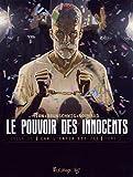 Image de Le pouvoir des innocents cyle 2