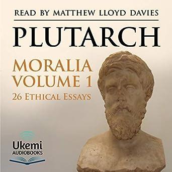 Amazoncom Moralia Volume   Ethical Essays Audible Audio  Moralia Volume   Ethical Essays