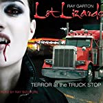 Lot Lizards | Ray Garton