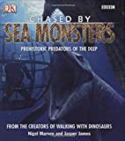 Chased by Sea Monsters, Jasper James and Malcolm Hillier, 0756603757
