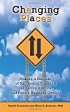 img - for Changing Places: Making a Success of Succession Planning for Entrepreneurs and Family Business Owners book / textbook / text book