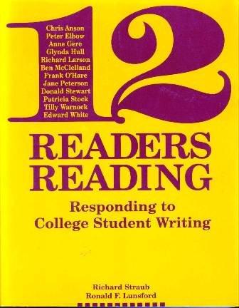 Twelve Readers Readings: Responding to College Student Writing (Written Language)