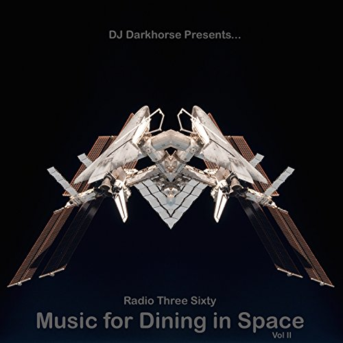Music for Dining in Space, Vol...