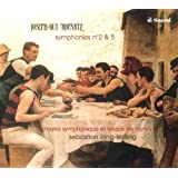 Joseph-Guy Ropartz : Symphonies n° 2 et n° 5