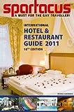 Spartacus International Hotel & Restaurant Guide 2011, Briand Bedford, 3867873526