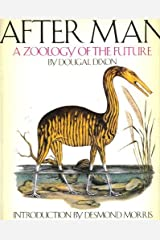 After Man: A Zoology of the Future by Dougal Dixon (1982-11-04) Paperback
