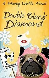 Double Black Diamond (Mercy Watts Mysteries Book 3)
