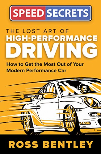 Pdf Transportation The Lost Art of High Performance Driving: How to Get the Most Out of Your Modern Performance Car (Speed Secrets)