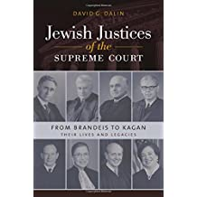 Jewish Justices of the Supreme Court: From Brandeis to Kagan