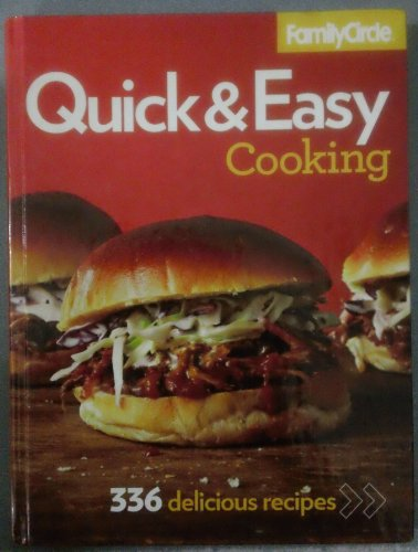 Family Circle Quick & Easy Cooking 336 Delicious Recipes (Volume 5)