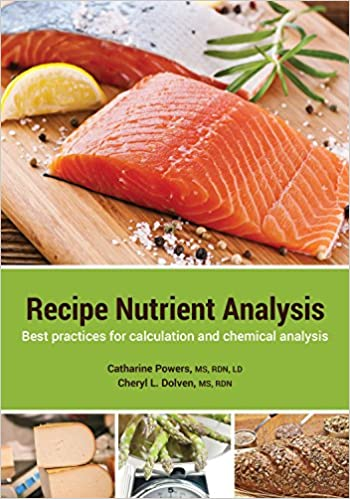Recipe nutrient analysis best practices for calculation and recipe nutrient analysis best practices for calculation and chemical analysis ms rdn ld catharine powers ms rdn cheryl l dolven 9780981676982 forumfinder Choice Image