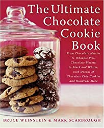 The Ultimate Chocolate Cookie Book: From Chocolate Melties to Whoopie Pies, Chocolate Biscotti to Black and Whites, with Dozens of Chocolate Chip Cookies and Hundreds More (Ultimate Cookbooks)