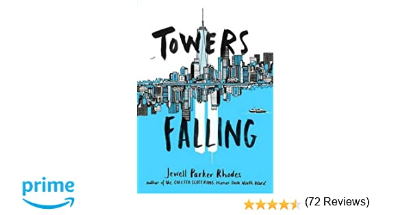 Towers Falling: Jewell Parker Rhodes: 9780316262224: Amazon.com: Books