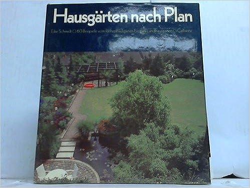 Hausgarten Nach Plan 60 Beispiele Vom Reihenhausgarten Bis Zum