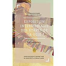 Commentaire du Lamrim Dring: Exposition intermédiaire des étapes de la voie (Commentaires) (French Edition)