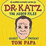 Ep. 11: Tom Papa | Jonathan Katz,Tom Papa,Rick Overton,Laura Silverman