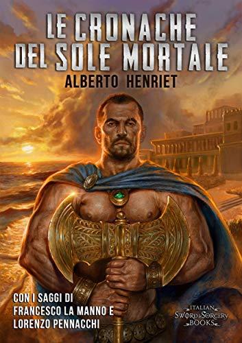 Le Cronache del Sole Mortale (Italian Edition)