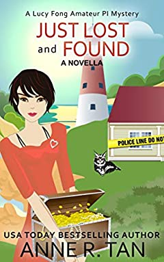 Just Lost and Found: A Chinese Cozy Mystery: A Novella (A Lucy Fong Amateur PI Mystery)