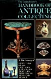 The Connoisseur's Handbook of Antique Collecting, Helena Hayward, 0900305193