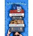 [ [ [ Wish You Were Eyre (Mother-Daughter Book Club (Hardback)) [ WISH YOU WERE EYRE (MOTHER-DAUGHTER BOOK CLUB (HARDBACK)...
