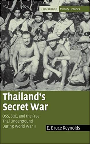 Thailand's Secret War: OSS, SOE and the Free Thai Underground during World War II (Cambridge Military Histories) by E. Bruce Reynolds (2005-02-14)