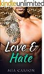 LOVE AND HATE (A Billionaire Romance)