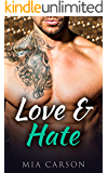 LOVE AND HATE (A Billionaire Romance)