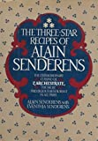 img - for The Three-Star Recipes of Alain Senderens: The Extraordinary Cuision of L'Archestrate, The Most Prestigious Restaurant in All of Paris by Alain Senderens (1982-01-01) book / textbook / text book