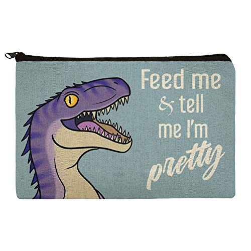 Velociraptor Feed Me and Tell Me Im Pretty Dinosaur Funny Makeup Cosmetic Bag Organizer Pouch