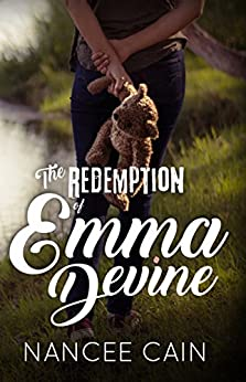 The Redemption of Emma Devine (A Pine Bluff Novel) by [Cain, Nancee]