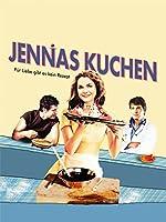 Filmcover Jennas Kuchen - Für Liebe gibt es kein Rezept