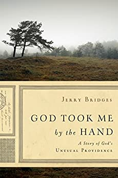 God Took Me by the Hand by [Bridges, Jerry]